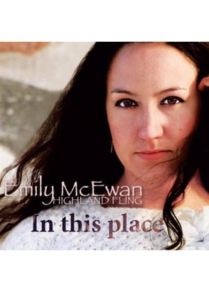 Emily McEwan - Highland Fling/In This Place (Music CD)