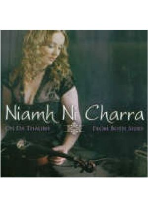 Niamh Ni Charra - (On Da Thaibh) From Both Sides