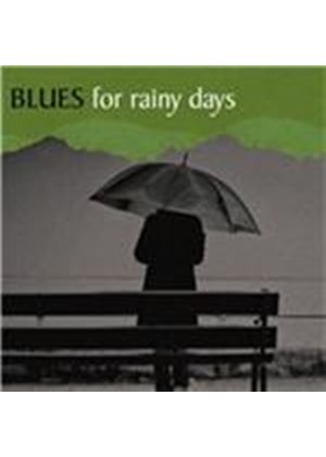 Various Artists - Bues for Rainy Days (Music CD)