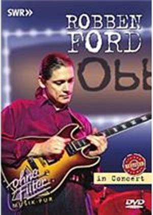 Robben Ford In Concert - Revisited