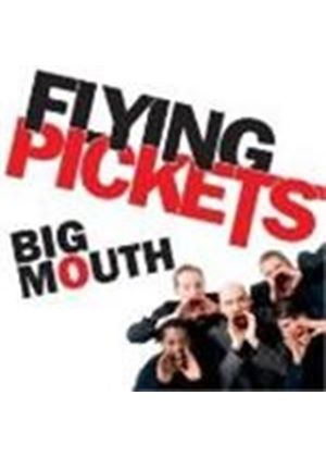 Flying Pickets - Big Mouth