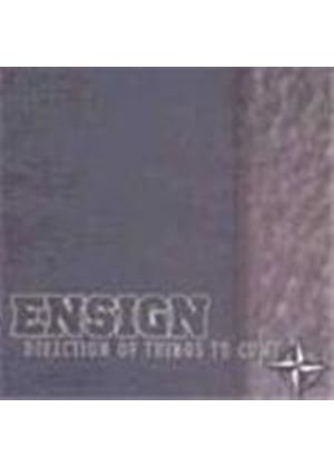 Ensign - Direction Of Things To Come (Music Cd)