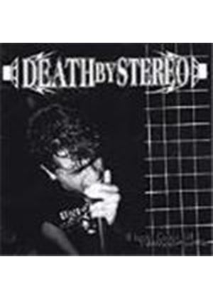 Death By Stereo - If Looks Could Kill I'd Watch You Die