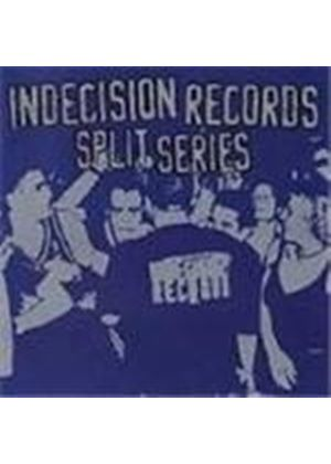 Various Artists - Indecision Records Split Series
