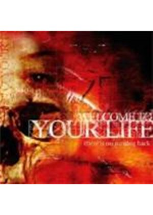 Welcome To Your Life - There Is No Turning Back (Music Cd)