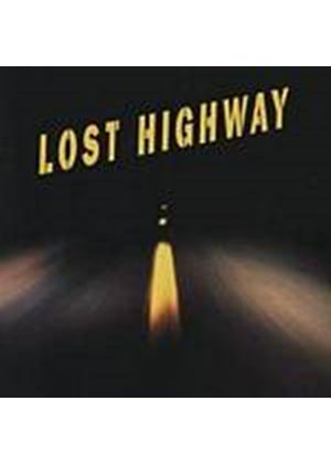 Various Artists - Lost Highway (Music CD)