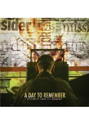 Day To Remember - And Their Name Was Treason