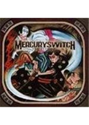 Mercury Switch - Time To Shine (Music Cd)