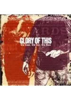 Glory Of This - The Lover  The Liar  The Ruse (Music Cd)