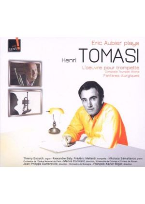 Eric Aubier Plays Henri Tomasi: L'Oeuvres pour Trompette (Music CD)