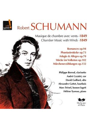 Schumann: Chamber Music with Winds (Music CD)