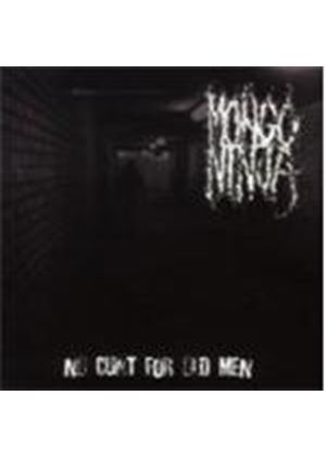 Mongo Ninja - No Cunt For Old Men (Music CD)