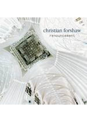Christian Forshaw - Renouncement (Music CD)