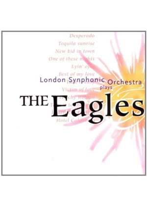 London Synphonic Orchestra - Plays The Eagles (Music CD)