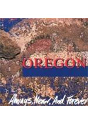 Oregon - Always Never And Forev