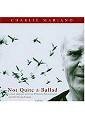 Charlie Mariano - Not Quite A Ballad (Music CD)