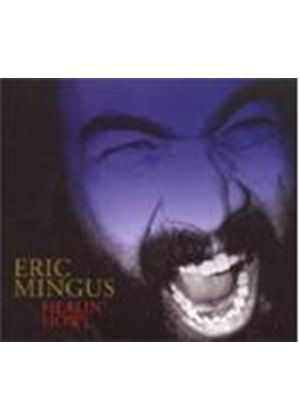 Eric Mingus - Healin Howl (Music CD)