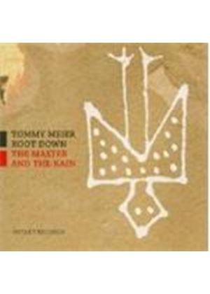 Tommy Meier Root Down - Master And The Rain, The (Music CD)