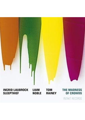 Ingrid Laubrock - Madness of Crowds (Music CD)