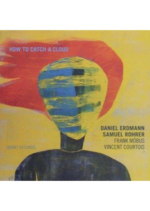 Daniel Erdmann - How to Catch a Cloud (Music CD)