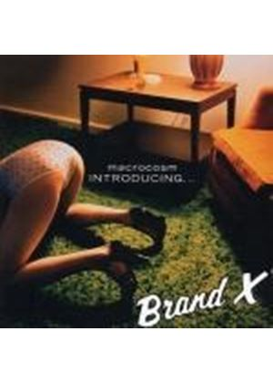 Brand X - Introducing...Brand X: Macrocosm (Music CD)