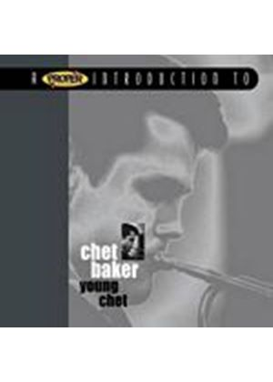 Chet Baker - A Proper Introduction To Chet Baker: Young Chet (Music CD)
