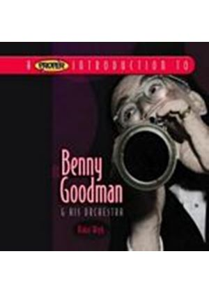 Benny Goodman And His Orchestra - A Proper Introduction To Benny Goodman: Ridin High (Music CD)