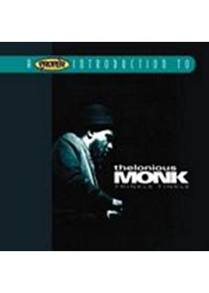 Thelonious Monk - A Proper Introduction To Thelonious Monk: Trinkle Tinkle (Music CD)