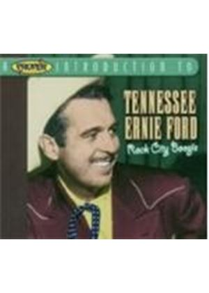 Tennessee Ernie Ford - Proper Introduction To Tennessee Ernie Ford, A (Rock City Boogie)