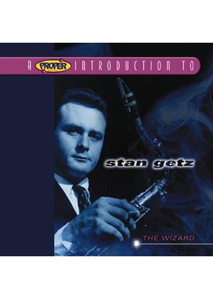 Stan Getz - Proper Introduction To Stan Getz, A (The Wizard)