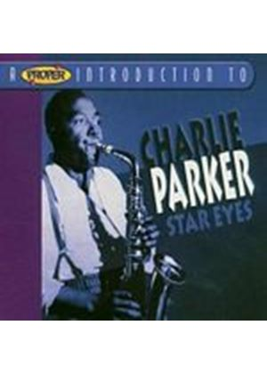 Charlie Parker - A Proper Introduction To Charlie Parker: Star Eyes (Music CD)
