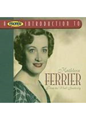 Kathleen Ferrier - A Proper Introduction To: Blow The Wind Southerly (Music CD)