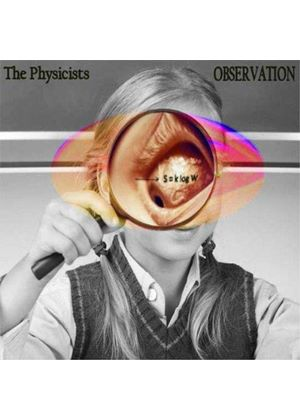 Physicists (The) - Observation (Music CD)