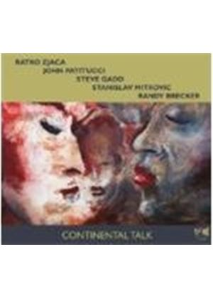 Ratko Zjaca & John Patitucci/Steve Gadd/Randy Brecker - Continental Talk (Music CD)