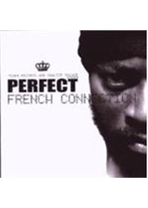 Perfect - French Connection (Music CD)