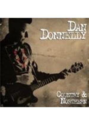 Dan Donnelly - Country And Northern (Music CD)