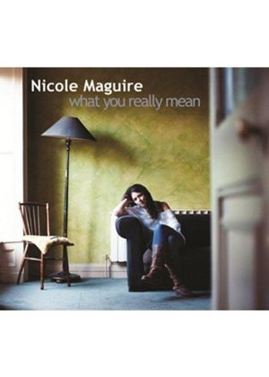 Nicole Maguire - What You Really Mean (Music CD)