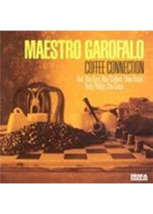 Maestro Garofalo - Coffee Connection (Music CD)