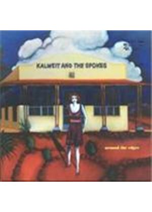 Kalweit & The Spokes - Around The Edges (Music CD)