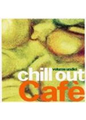 Various Artists - Chill Out Cafe Vol.11 (Music CD)