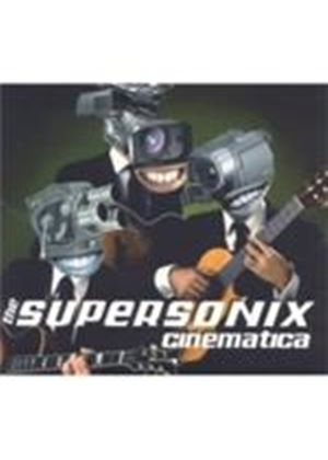 Supersonix Cinematica - Supersonix Cinematica, The (Music CD)