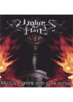 Wolves Of Hate - Battle Hymns And War Songs