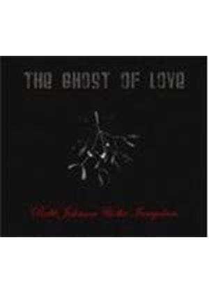 Robb Johnson - Ghost Of Love, The (Music CD)