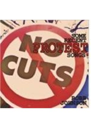Robb Johnson - Some Recent Protest Songs (Music CD)