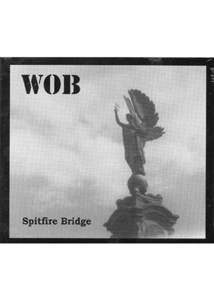 Wob - Spitfire Bridge (Music CD)