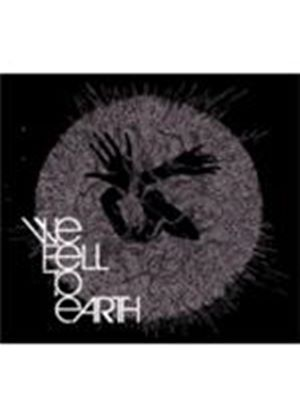 We Fell To Earth - We Fell To Earth (Music CD)