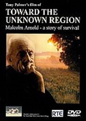 Toward The Unknown Region - Malcolm Arnold A Story Of Survival