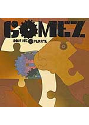 Gomez - How We Operate (Music CD)