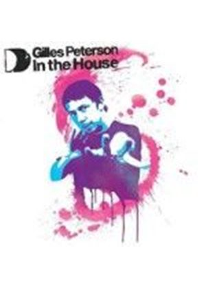 Gilles Peterson (Various Artists Mix Album) - Gilles Peterson in the House (Music CD)
