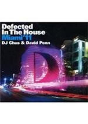 Various Artists - Defected In The House - Miami 2011 (Mixed By DJ Chus & David Penn) (Music CD)